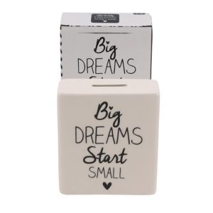 Absolutely Fabulous 'Big Dreams Start Small' Cream Ceramic Money Bank - CGB Giftware