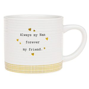 'Always My Nan Forever My Friend' Ceramic Mug - Thoughtful Words