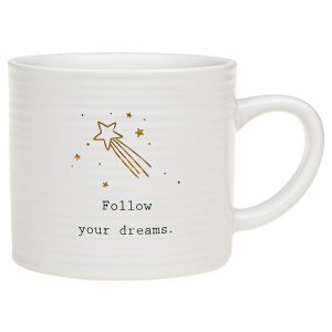 'Follow Your Dreams' Ceramic Mug - Thoughtful Words