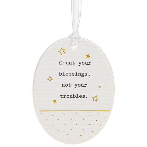 'Count Your Blessings, Not Your Troubles' Ceramic Oval Hanging Plaque - Thoughtful Words